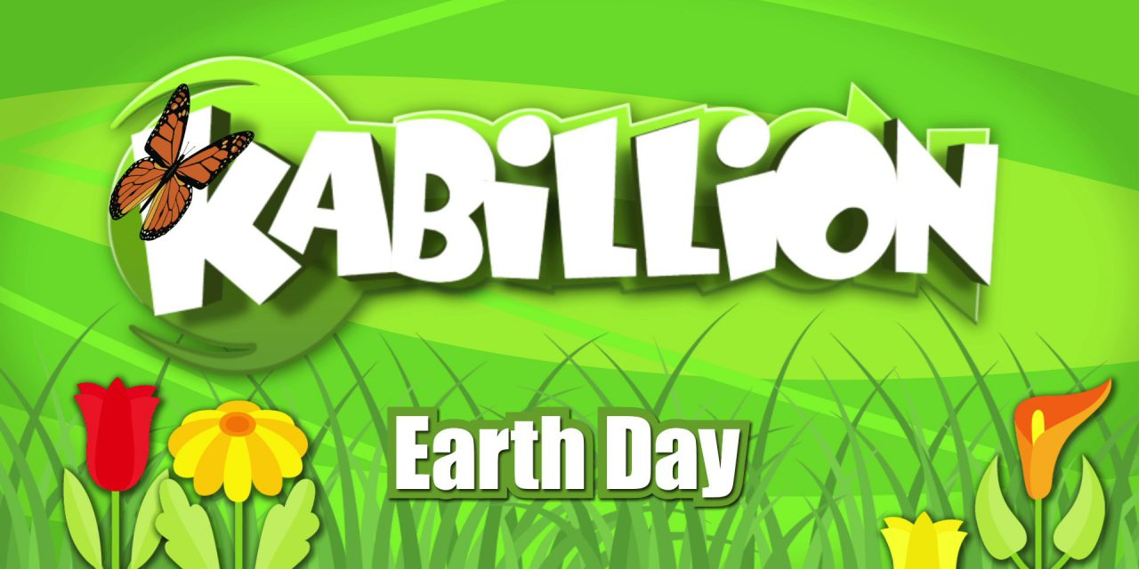 Kabillion Celebrates Earth Day all month Long