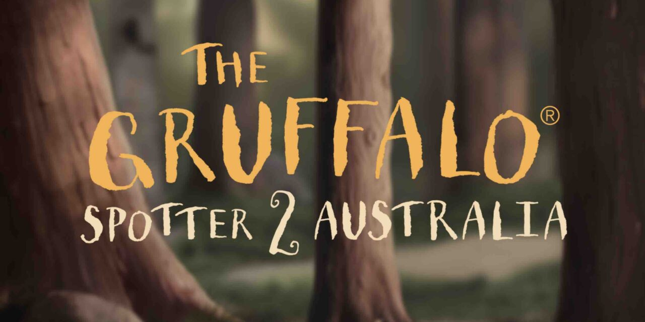 Australia First to Launch The Gruffalo Spotter 2 App; Smiffys Deal Announced