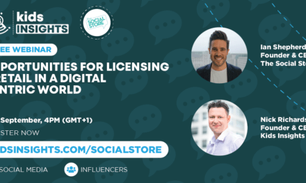 "Kids Insights teams up with The Social Store to host ""Opportunities for Licensing & Retail in a Digital Centric World"""