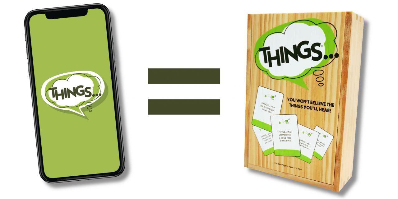 Creators of THINGS… Launch Mobile App
