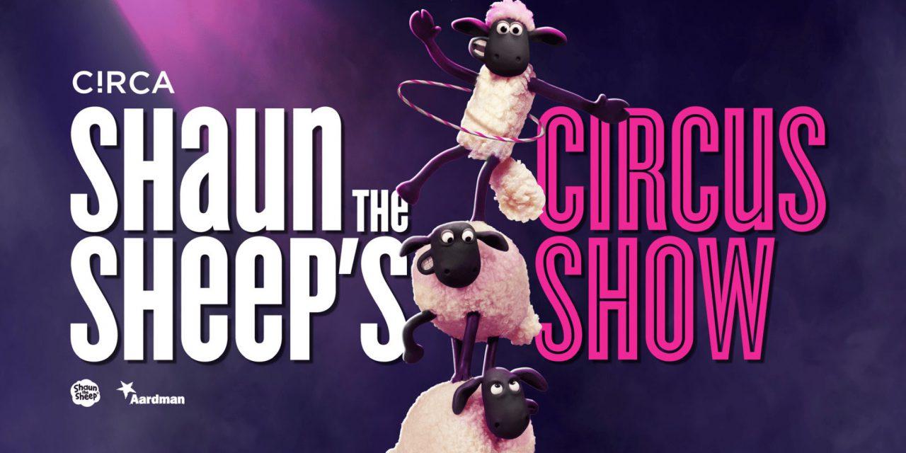 Shaun the Sheep's Circus Show Announced