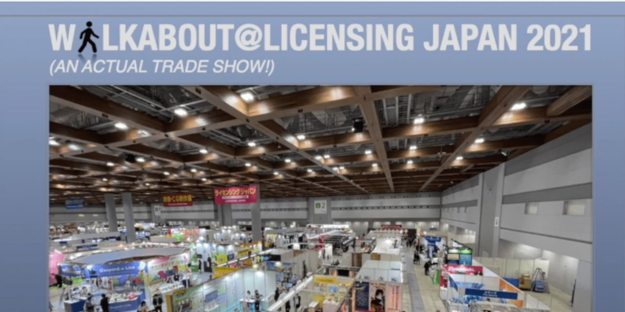 A Must-Watch! Take the Licensing Japan Walkabout Tour with Total Licensing
