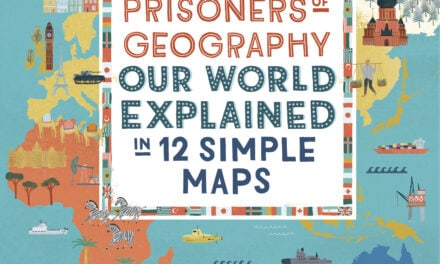 Prisoners of Geography Global Book Franchise Heads into 2021 with Sequel Title and New Partners…..