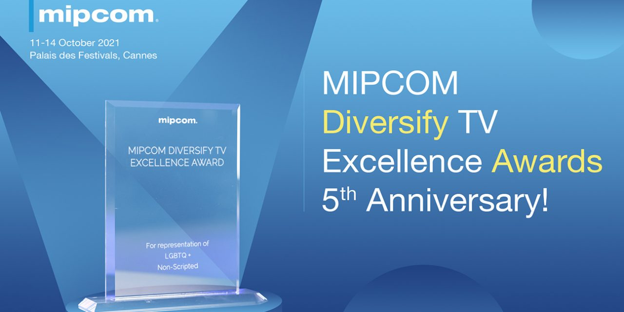 The call for entries opens for the MIPCOM Diversify TV Excellence Awards 2021.